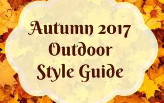 Autumn 2017 Outdoor Style Guide