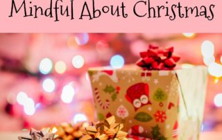 Teaching Kids to Be Mindful About Christmas