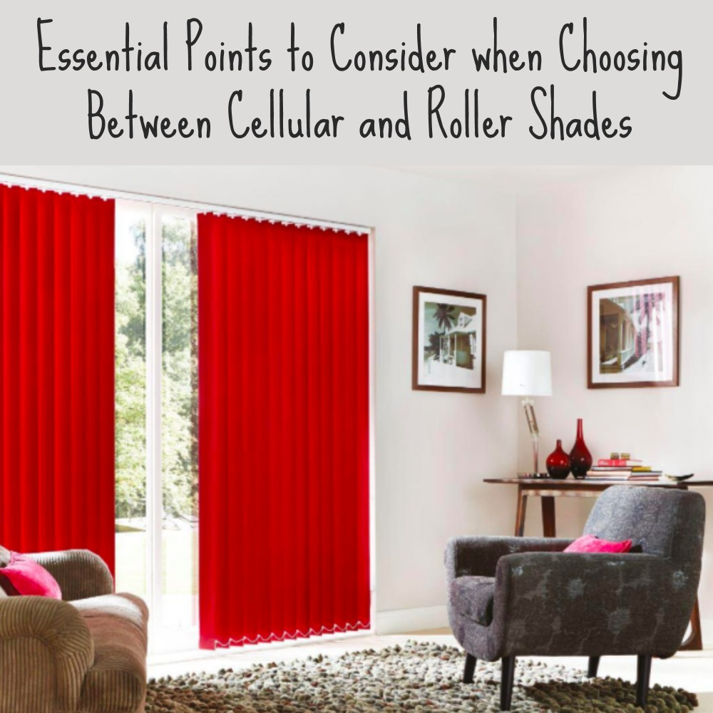 Essential Points to Consider when Choosing Between Cellular and Roller Shades