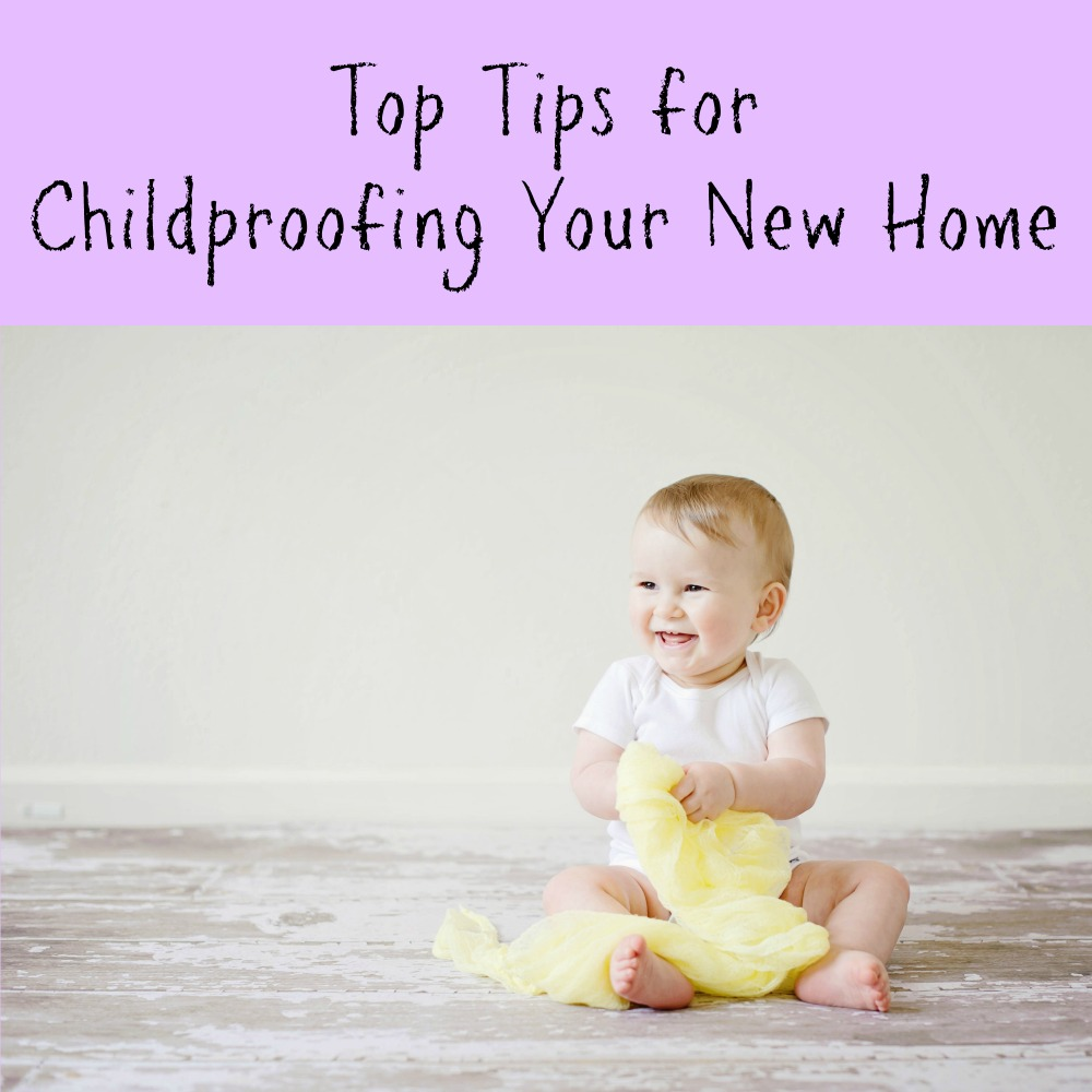 Top Tips for Childproofing