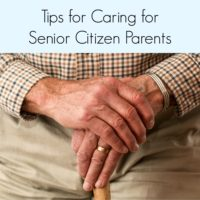 Tips for Caring for Senior Citizen Parents