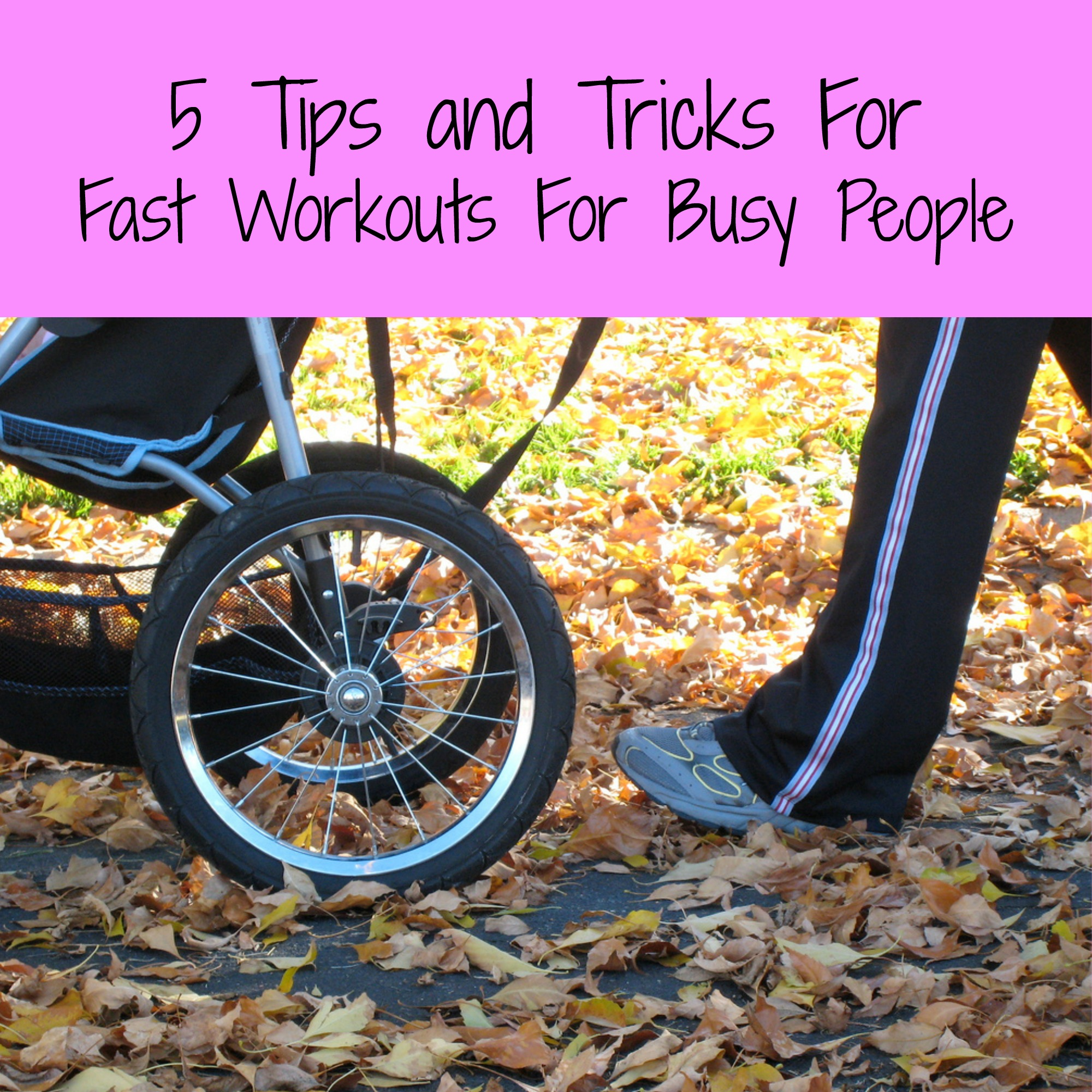 5 Tips And Tricks For Fast Workout For Busy People
