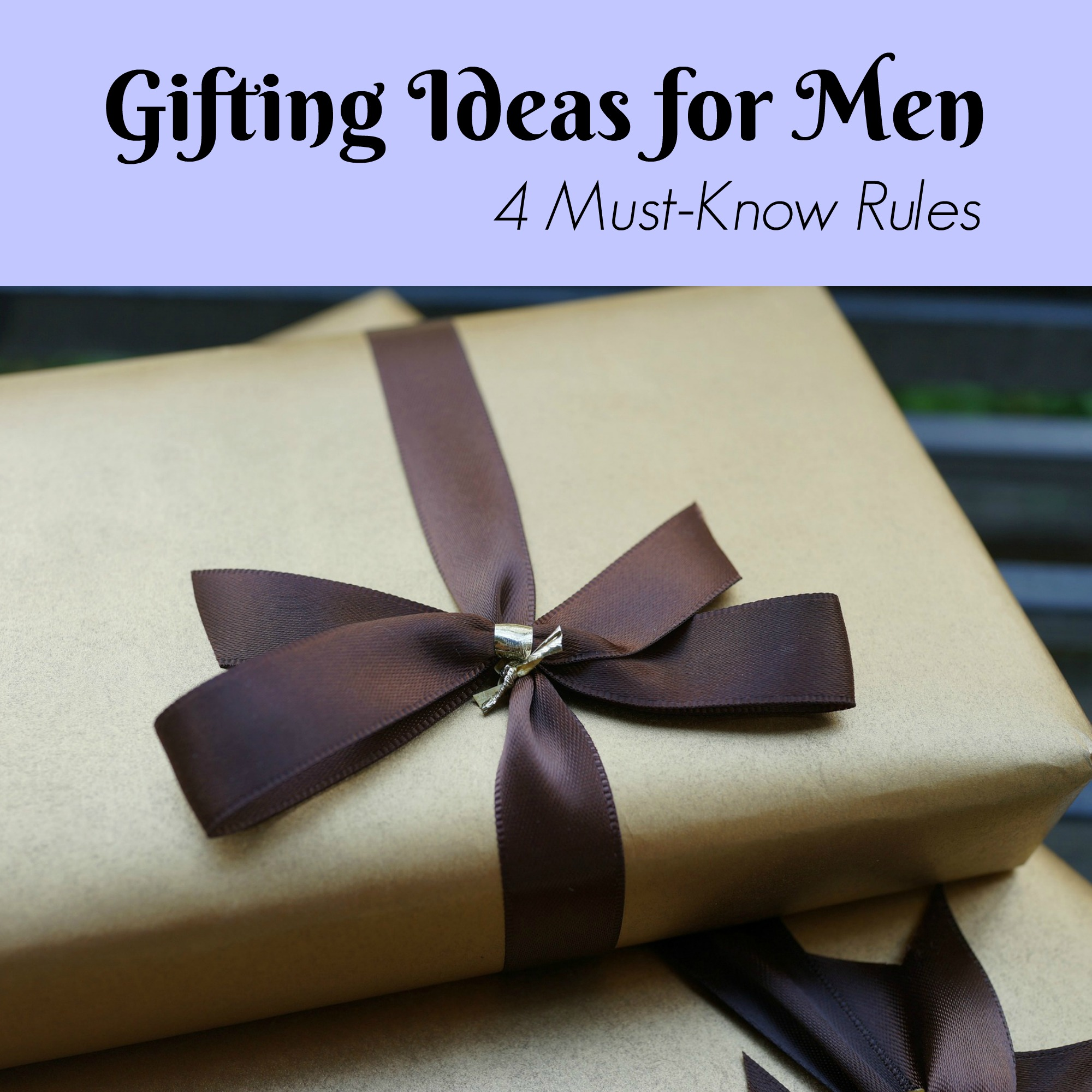 Gifting Ideas for Men