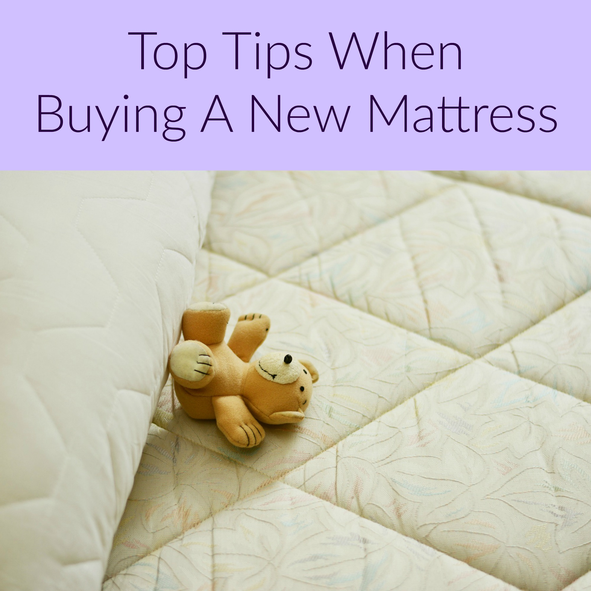 Top Tips When Buying A New Mattress
