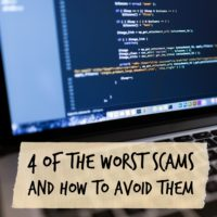 4 of the Worst Scams and How to Avoid Them