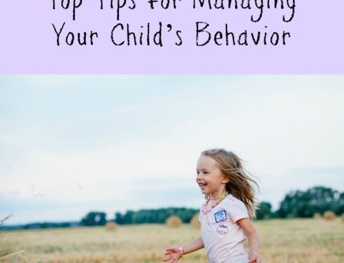 Top Tips for Managing Your Child's Behavior