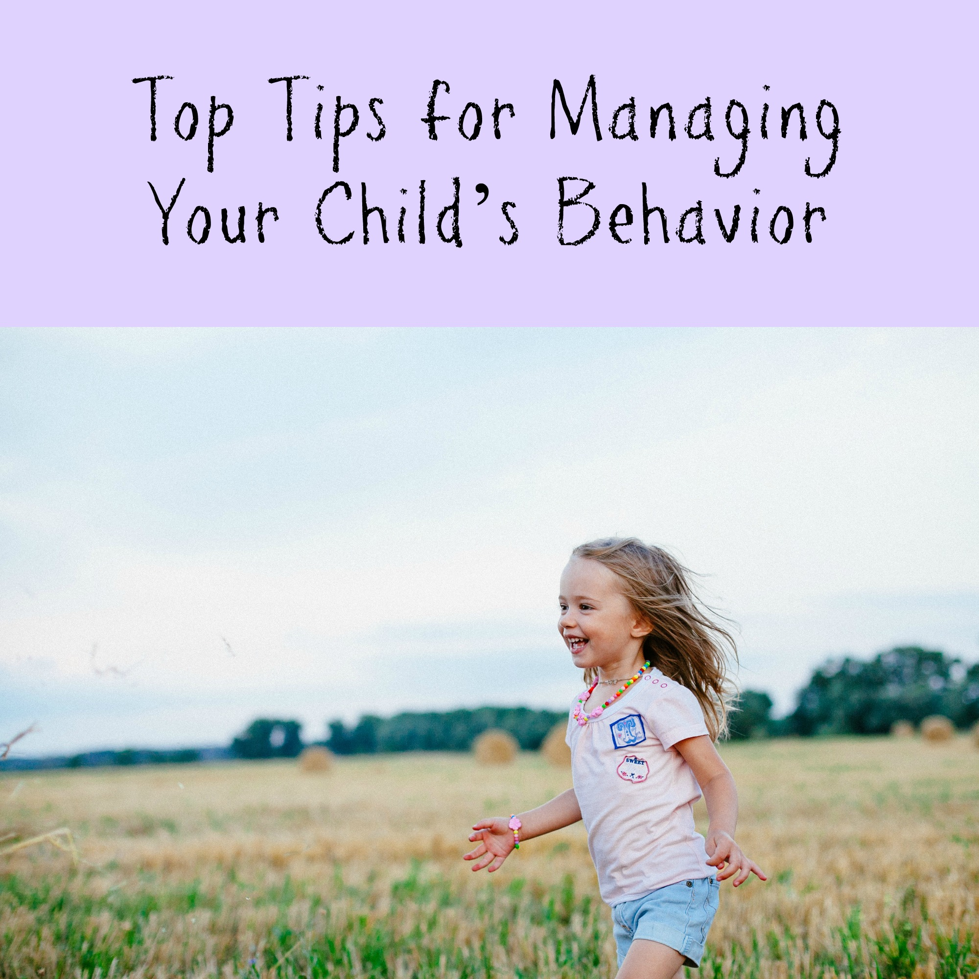 Top Tips for Managing Your Child's Behaviour