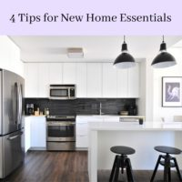 4 Tips for New Home Essentials
