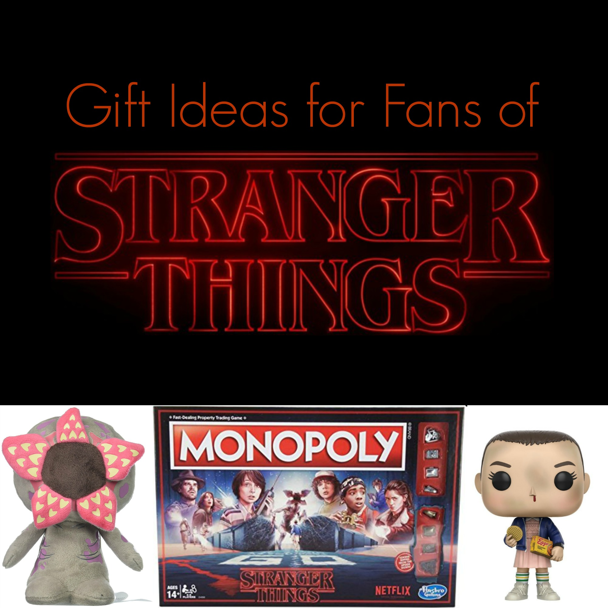 Stranger Things Gifts