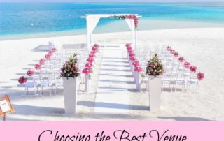 Choosing the Best Venue for Your Wedding