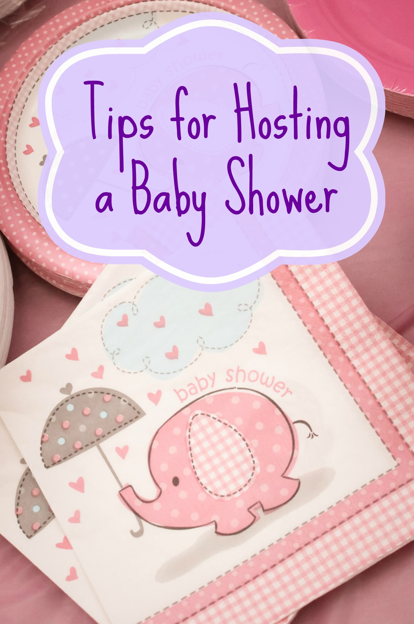 Tips For Hosting A Baby Shower A Nation Of Moms