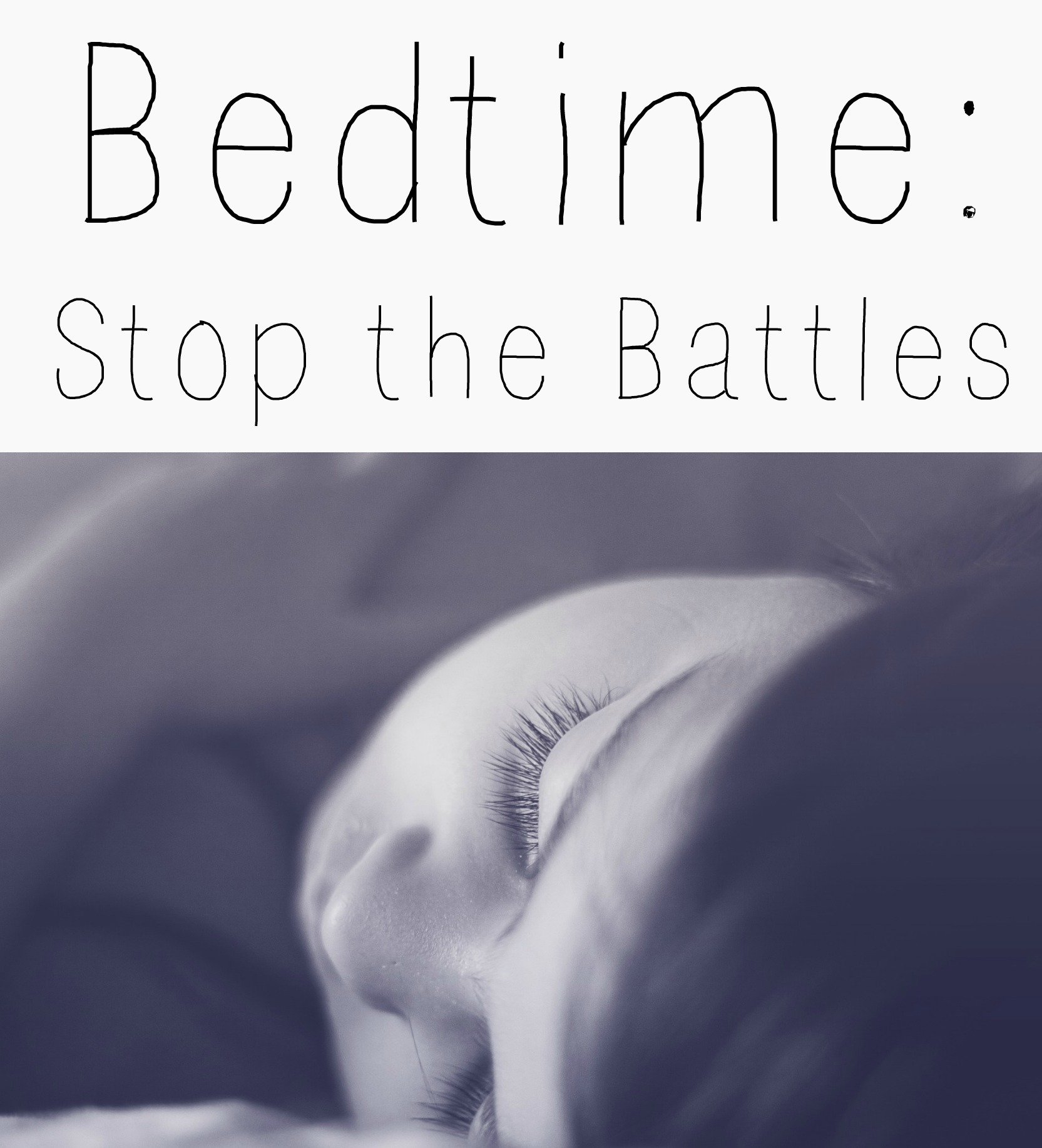 Bedtime: Stop the Battles
