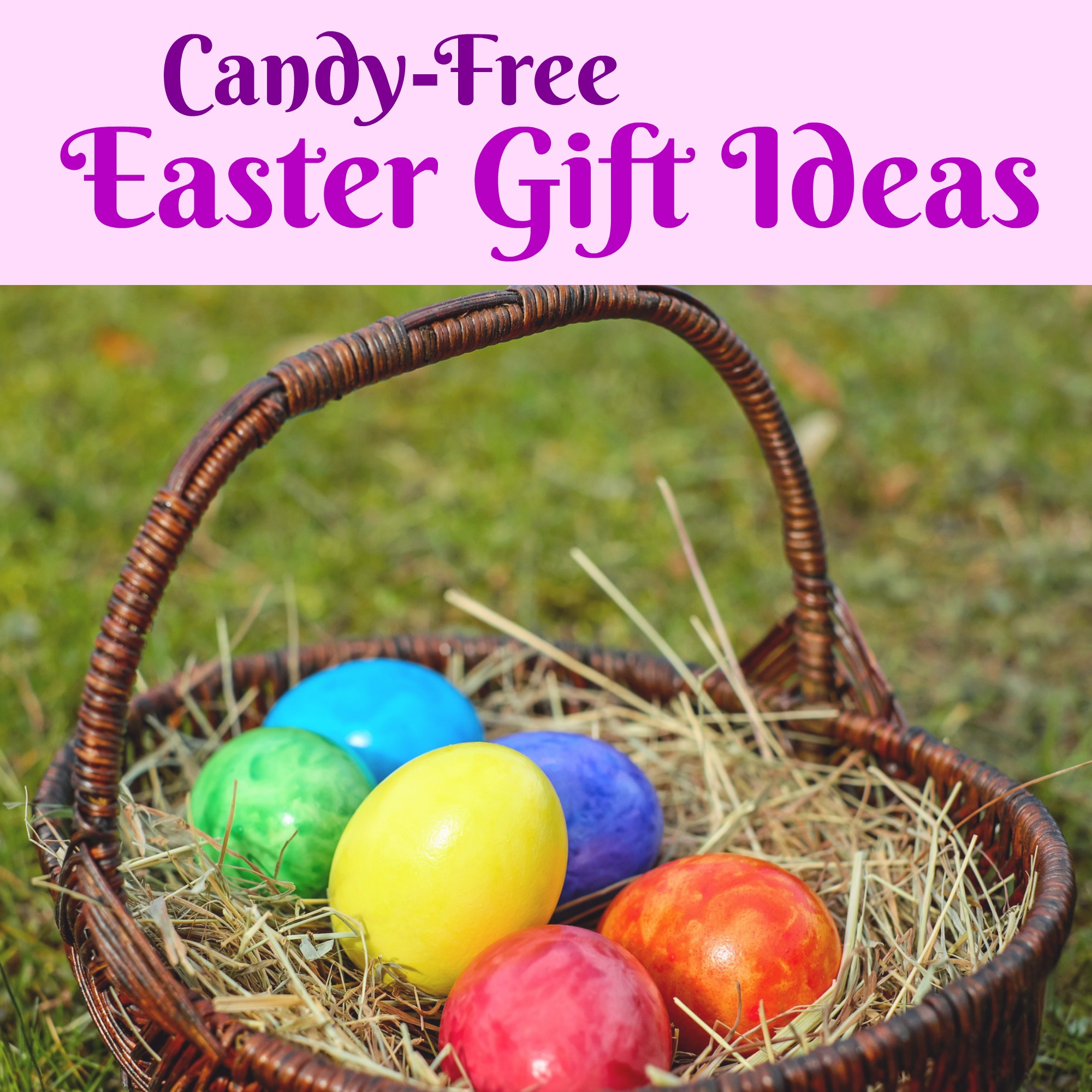 Candy free easter gift ideas a nation of moms candy free easter gift ideas negle Gallery