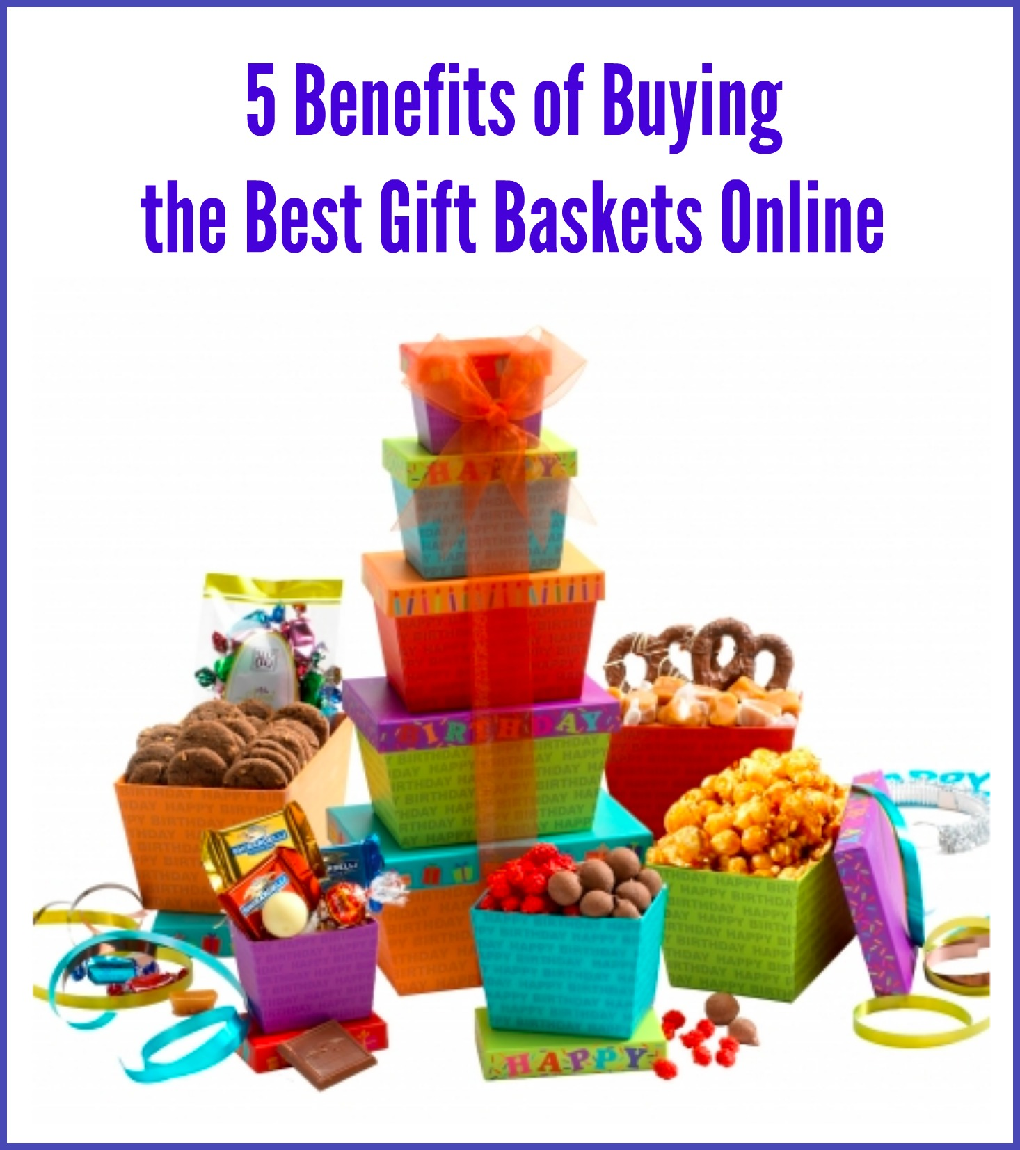 5 Benefits of Buying the Best Gift Baskets Online