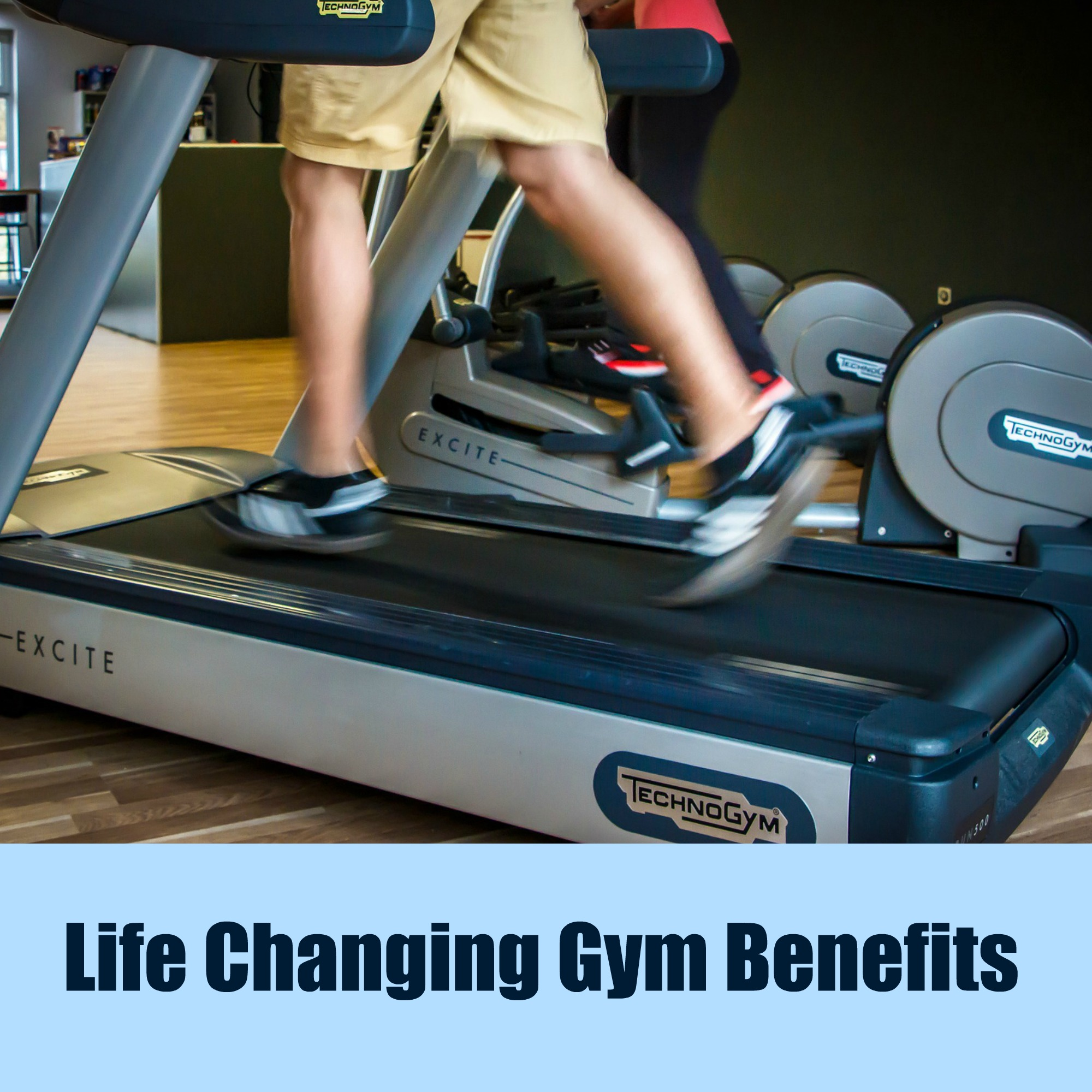 Life Changing Gym Benefits
