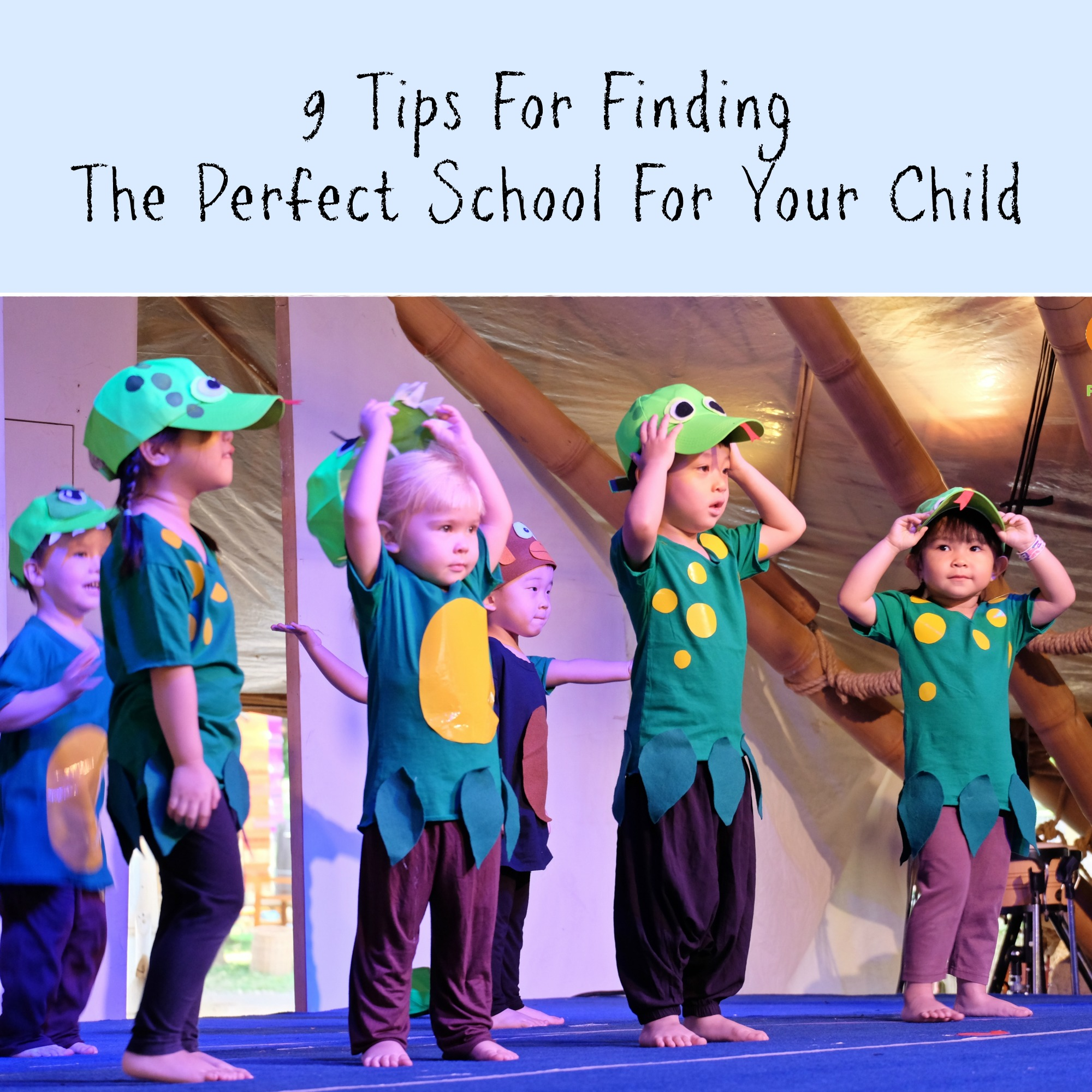 9 Tips For Finding The Perfect School For Your Child