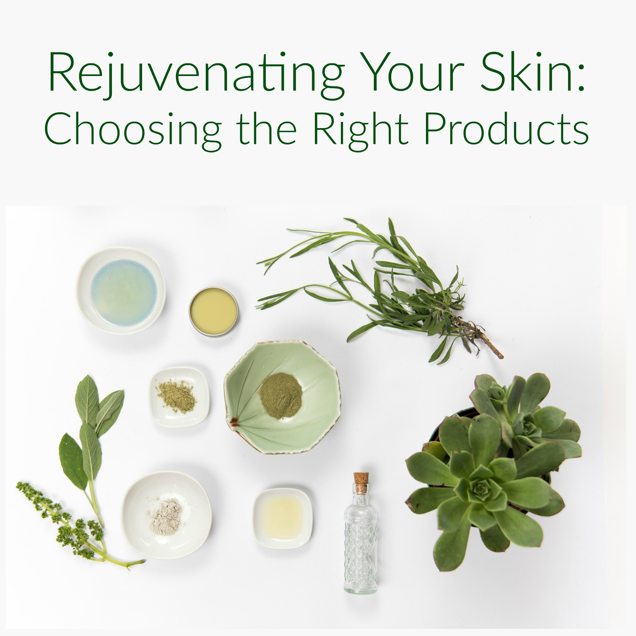 Rejuvenating Your Skin