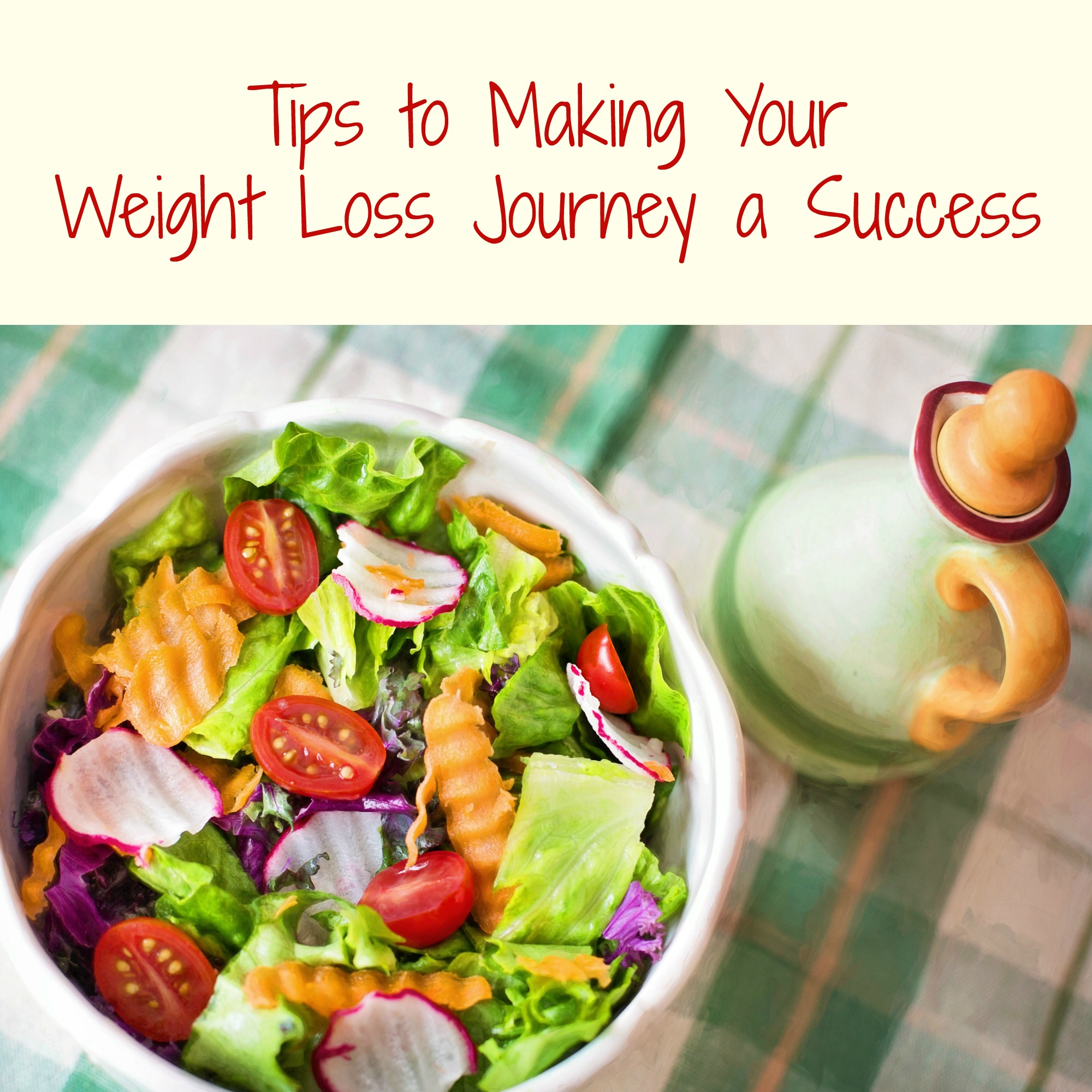 Tips to Making Your Weight Loss Journey a Success