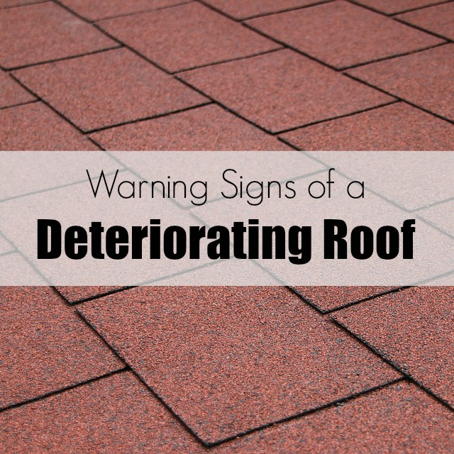 Warning Signs of a Deteriorating Roof