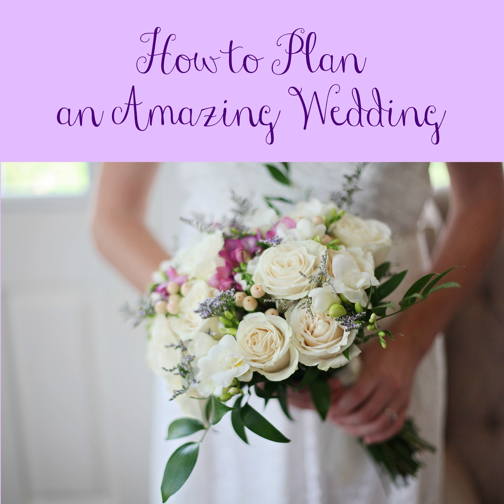 Planning An Amazing Wedding