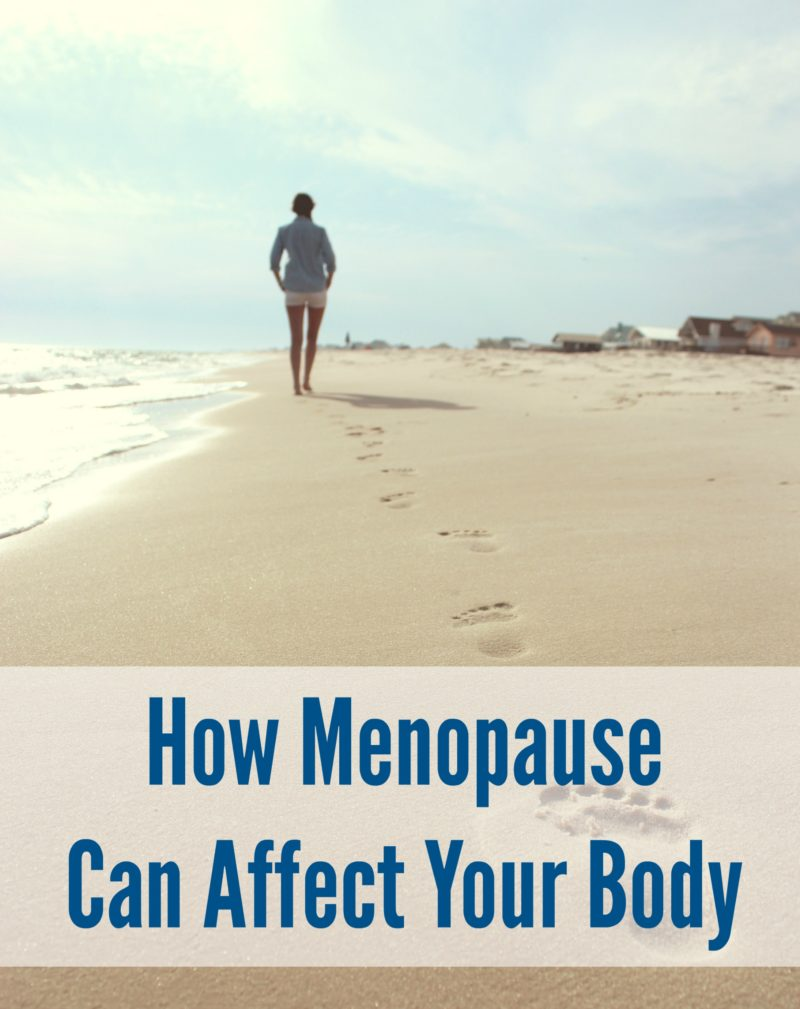 How Menopause Can Affect Your Body