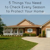 5 Things You Need to Check Every Season to Protect Your Home