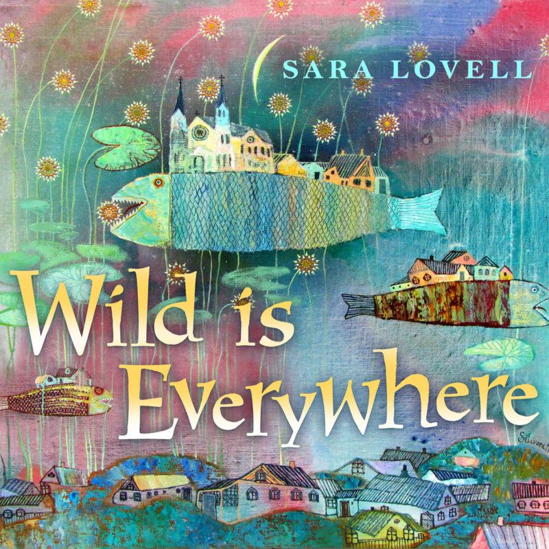 Wild is Everywhere