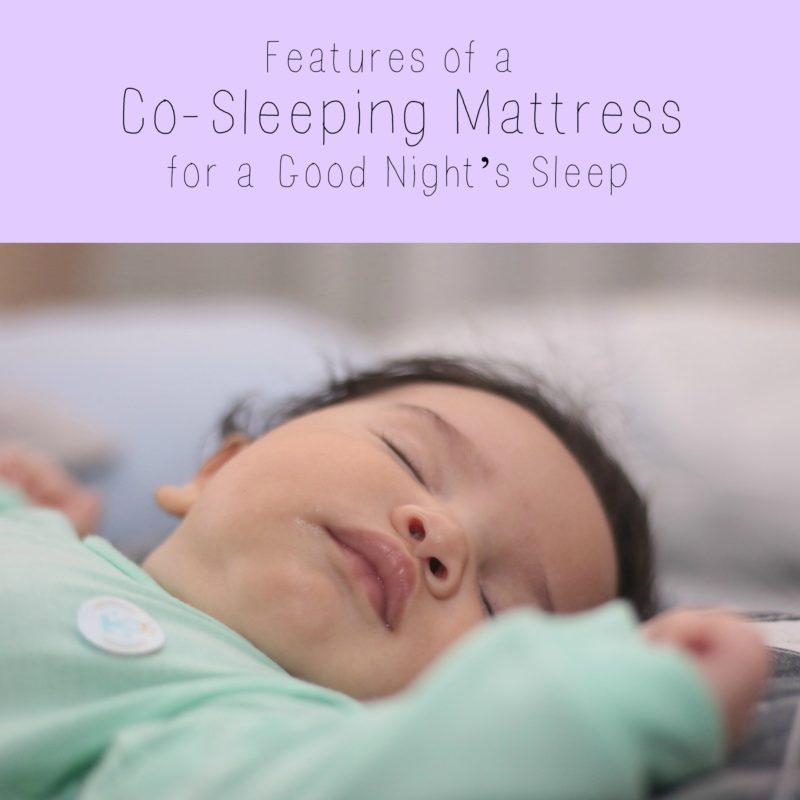 Features of a CoSleeping Mattress