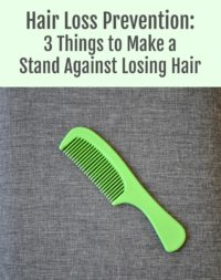 Hair Loss Prevention: 3 Things to Make a Stand Against Losing Hair
