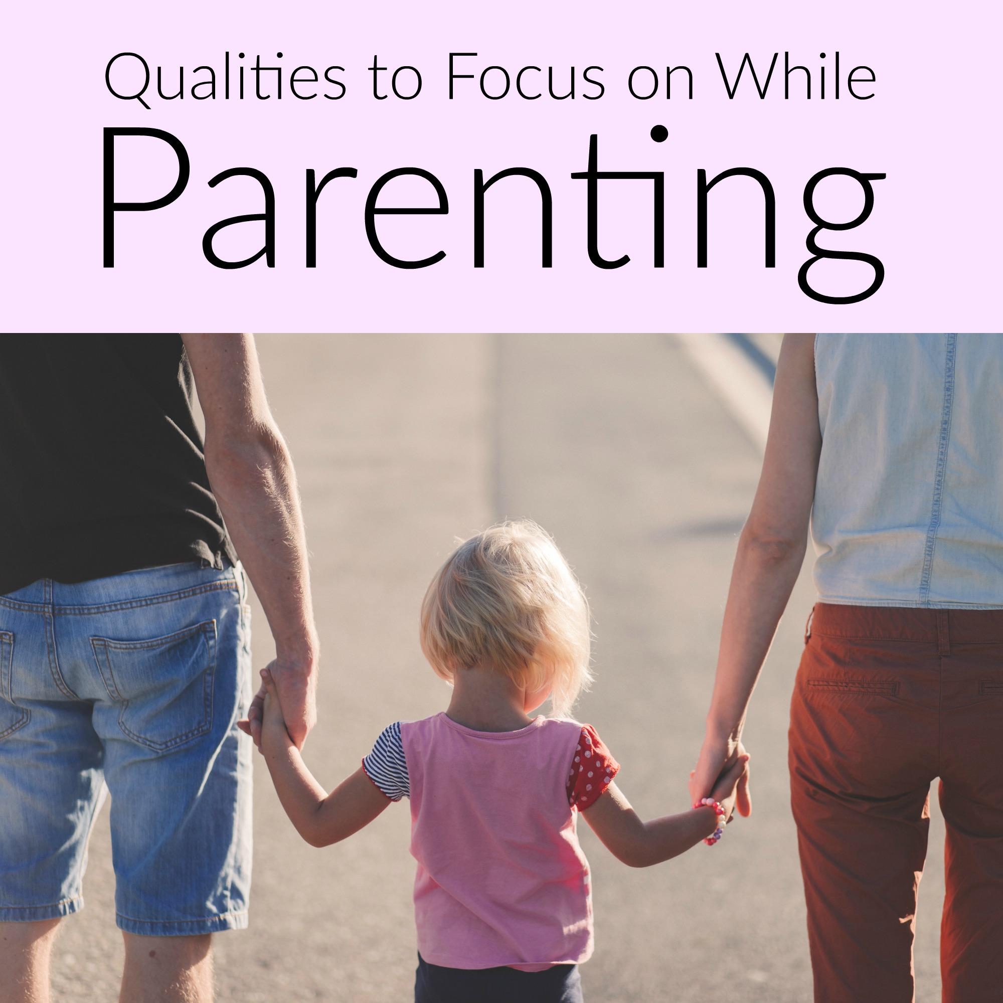 qualities of a good parent