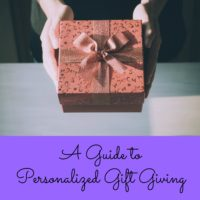 A Guide to Personalized Gift Giving