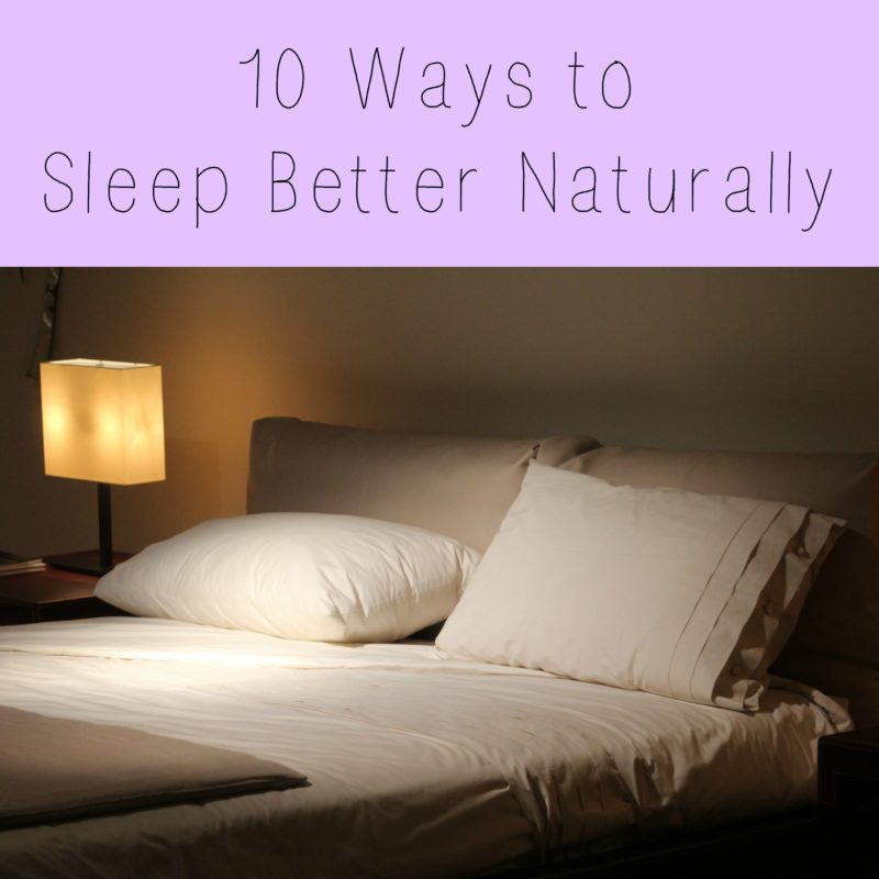 10 Ways to Sleep Better Naturally