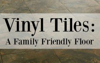 Vinyl Tiles: A Family Friendly Floor