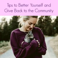 Tips to Better Yourself & Give Back to the Community