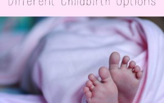 A Quick Guide to Different Childbirth Options