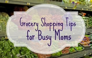 Grocery Shopping Tips for Busy Moms