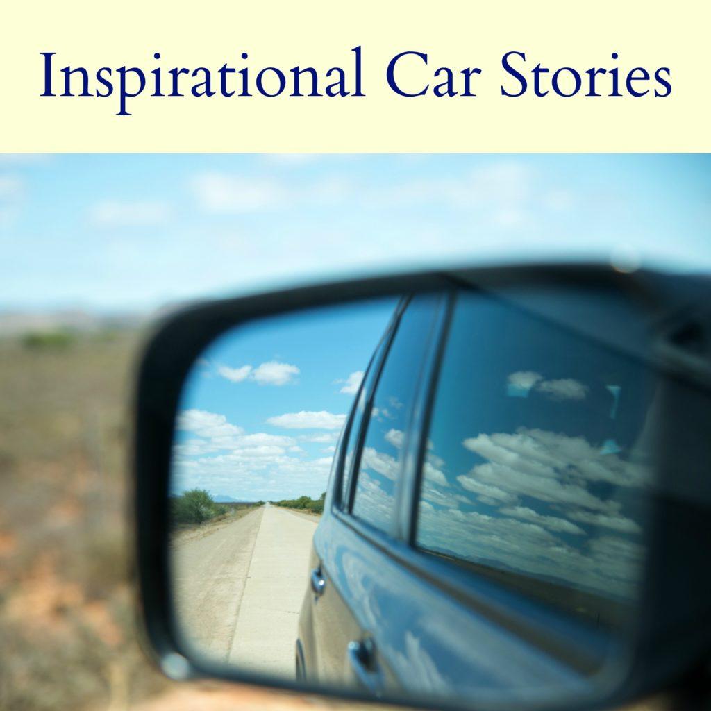 Inspirational Car Stories