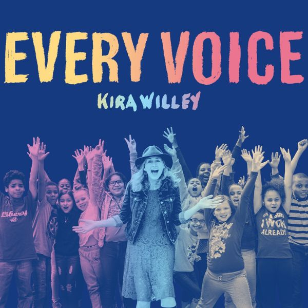 Kira Willey Every Voice