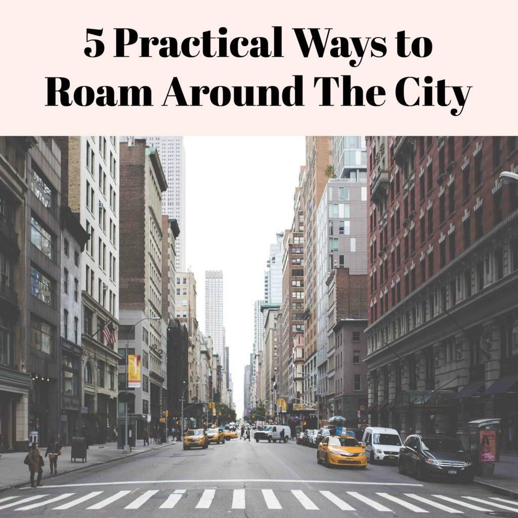 Roaming the City