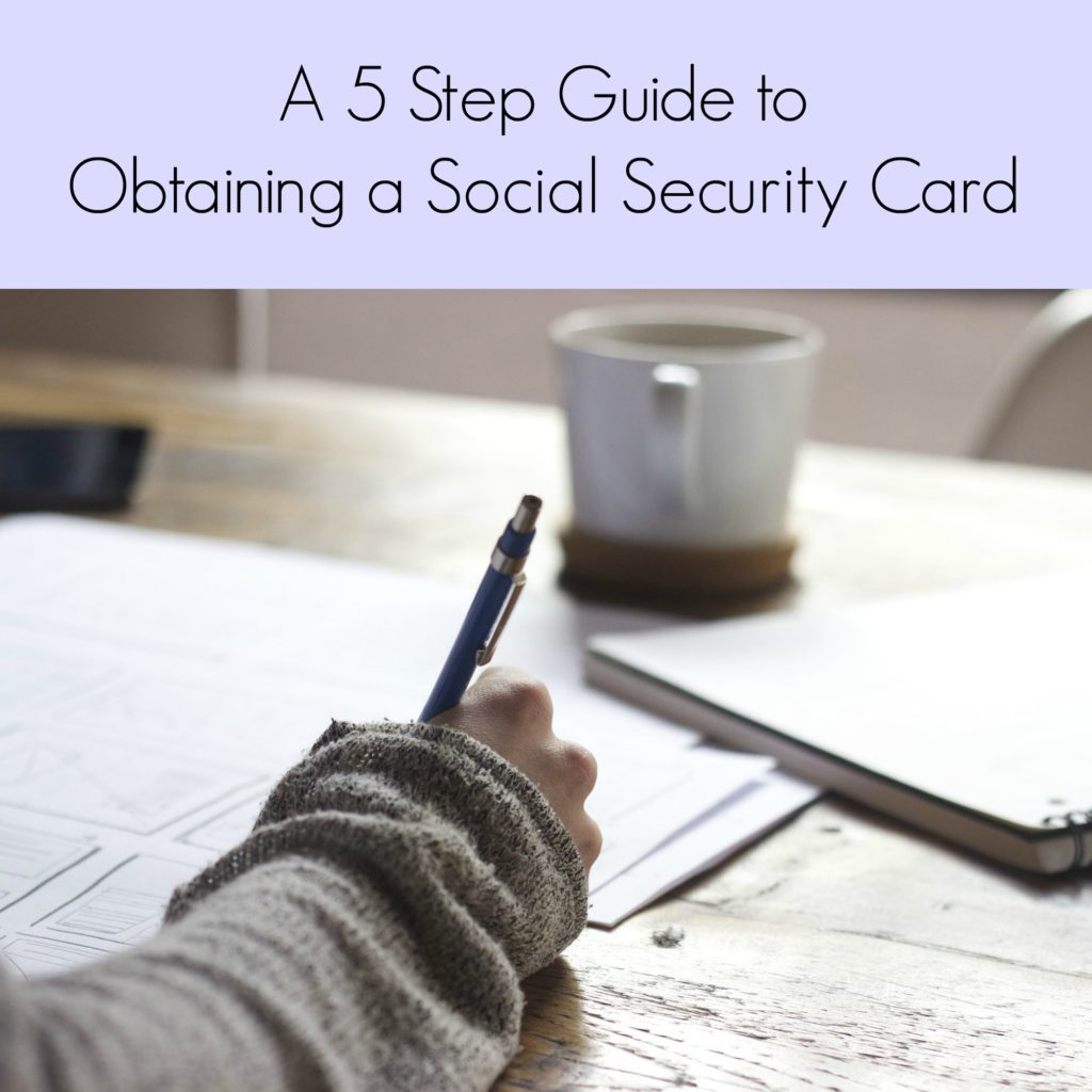 A 5 Step Guide to Obtaining a Social Security Card
