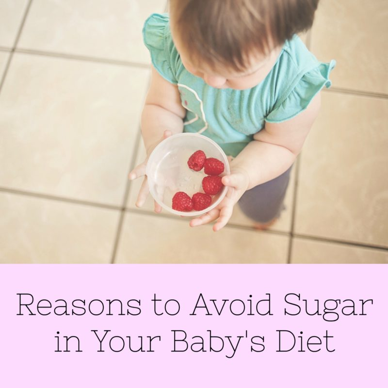 Reasons to Avoid Sugar in Your Baby's Diet