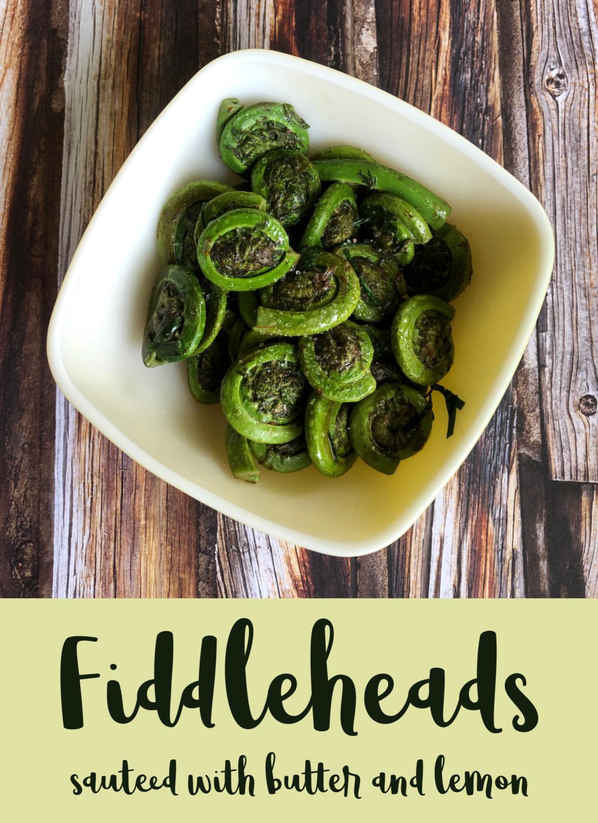 Fiddleheads Recipe